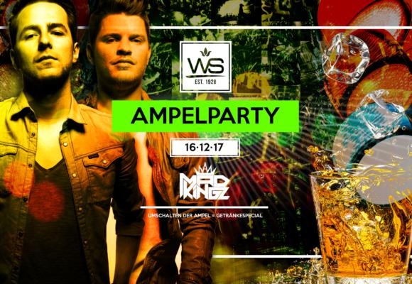 WS Ampelparty · Mad Kingz · 16.12.17