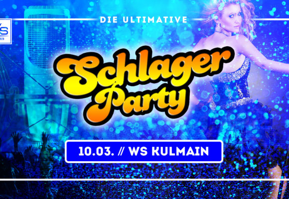 ★ Schlager Party im WS Kulmain // 10.03. ★
