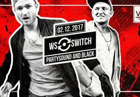 WS Switch – Partysound & Black